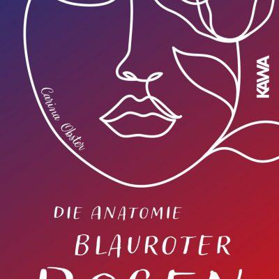 """Cover für """"Die Anatomie blauroter Rosen"""""""