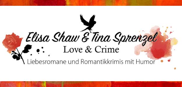 Elisa Shaw & Tina Sprenzel - Love and Crime