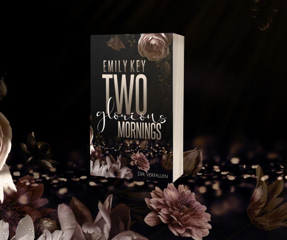 Taschenbuch – Emily Key – Two glorious Mornings