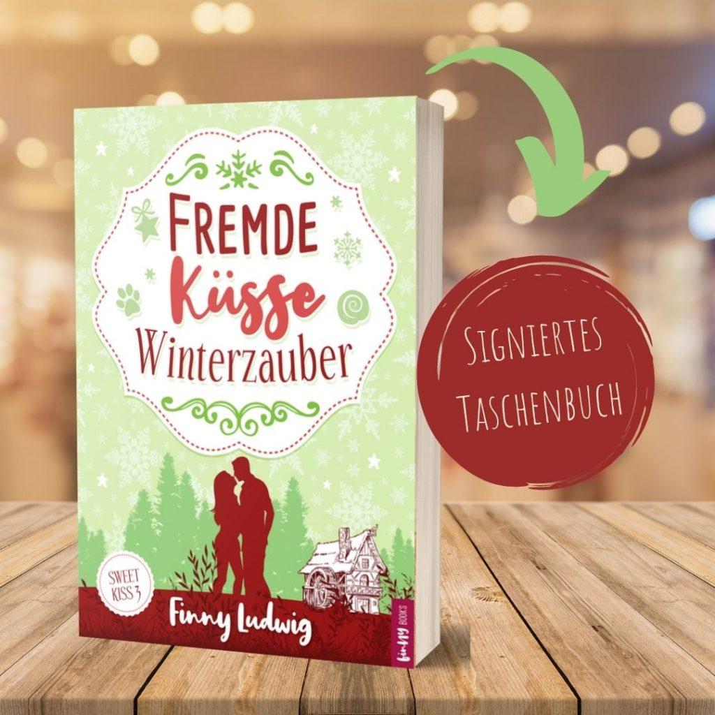 Fremde Küsse Winterzauber, Sweet Kiss 3, Finny Ludwig, Liebesroman, Kurzroman, Happy-End