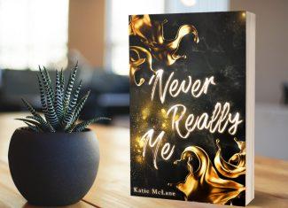"""""""Never Really Me"""" – Katie McLane – exklusives Taschenbuch"""