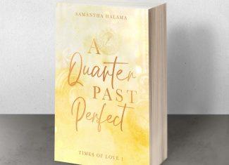 """Taschenbuch """"A Quarter past Perfect"""" von Samantha Halama"""