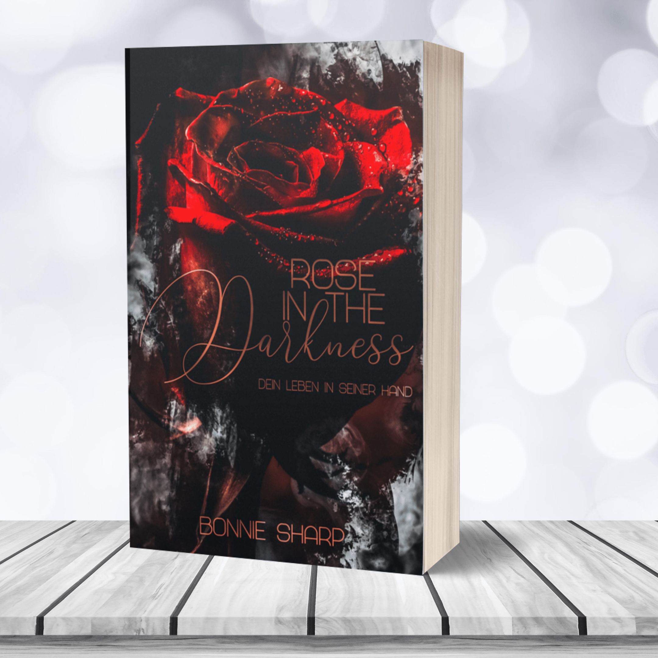 "Taschenbuch Bonnie Sharp ""Rose in the Darkness"" – signiert"