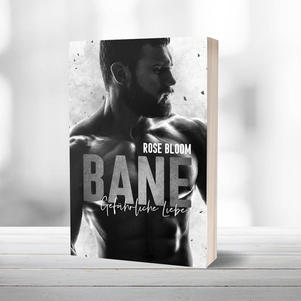 """Taschenbuch Rose Bloom """"Bane – Gefährliche Liebe"""" signiert"""