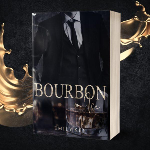 Bourbon on Ice - Emily Key