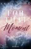 Nena Muck - For that Moment Band 3