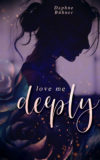 Love Me Deeply
